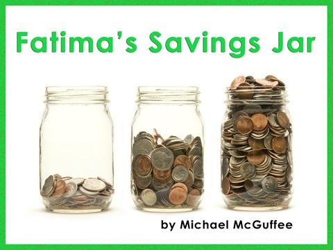 Fatima's Savings Jar