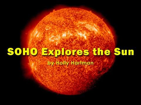 SOHO Explores the Sun