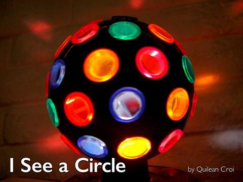 I See a Circle