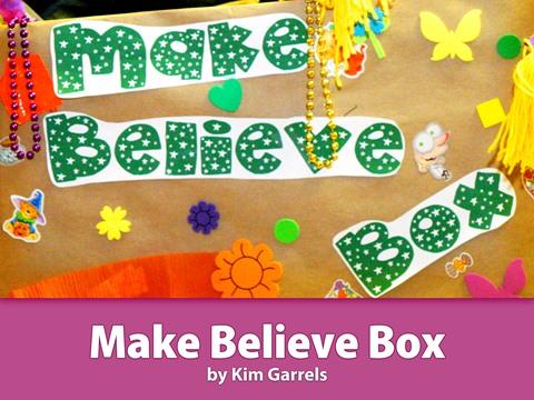 Make Believe Box