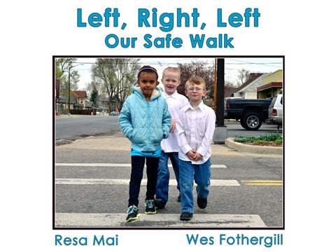 Left, Right, Left Our Safe Walk